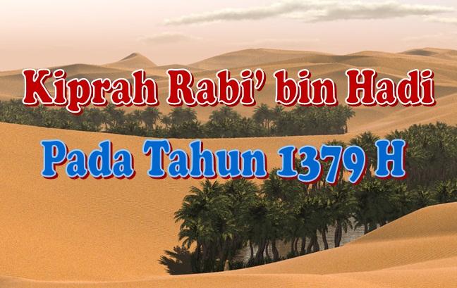 Kiprah Rabi bin Hadi 1379 H