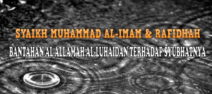Bantahan Syaikh Al Luhaidan Terhadap Al Imam
