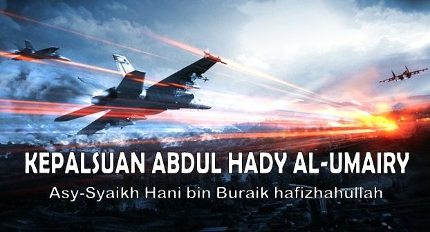 Kepalsuan Abdul Hady al Umairi