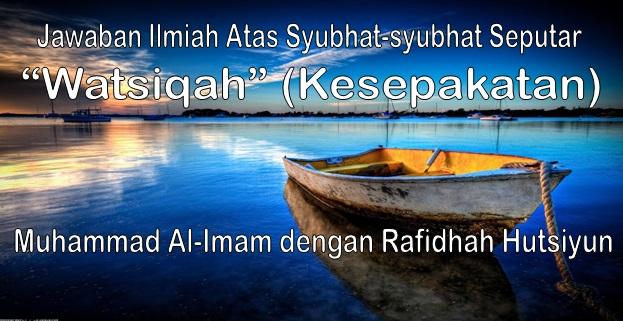 "Jawaban Ilmiah Atas Syubhat-syubhat Seputar ""Watsiqah"""