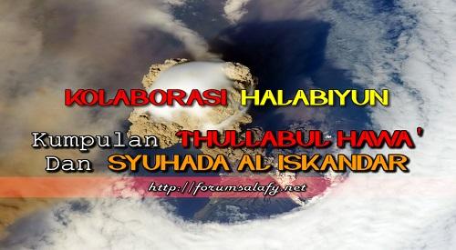 Kolaborasi-Halabiyun-Kumpulan-Thullabul-Hawa-dan-Syuhada-Al-Iskandar