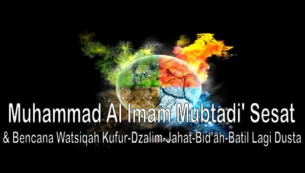 Muhammad al Imam Mubtadi' sesat
