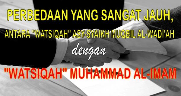 PERBEDAAN YANG SANGAT JAUH Watsiqah Syaikh Muqbil dengan Watsiqah Muhammad al Imam