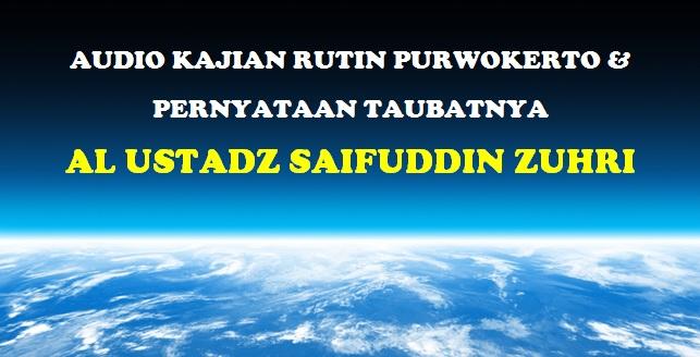 pernyataan taubatnya al ustadz Saifuddin Zuhri