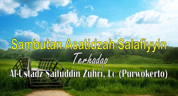 sambutan asatidzah salafiyin terhadap ustadz saifuddin zuhri purwokerto