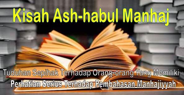 Kisah Ash-habul Manhaj