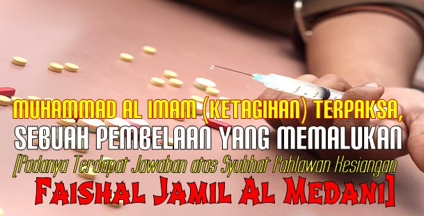 muhammad al imam ketagihan terpaksa