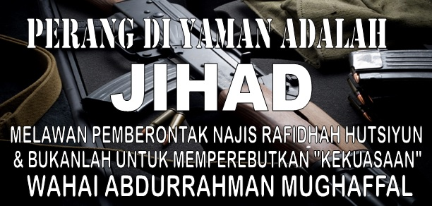 perang di yaman adalah jihad melawan rafidhah hutsiyun