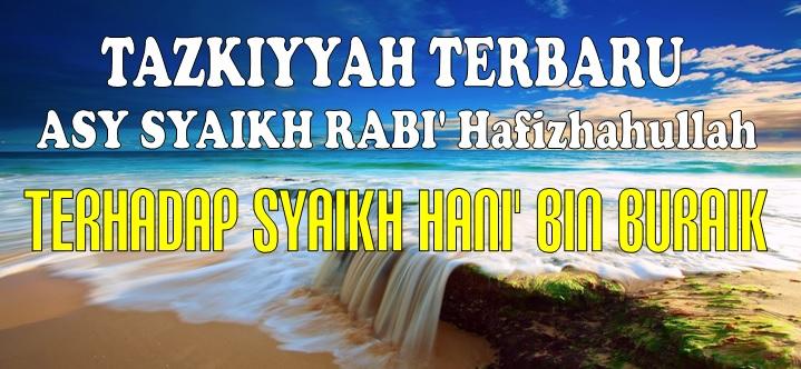 tazkiyah syaikh Rabi thdp syaikh Hani -BARU-