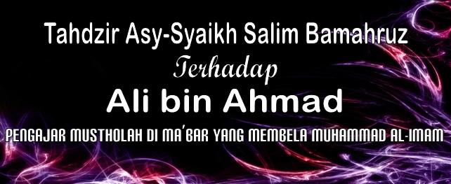 tahdzir asy syaikh Salim Bamahruz terhadap Ali bin Ahmad