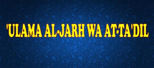 ulama al jarh wa at ta'dil