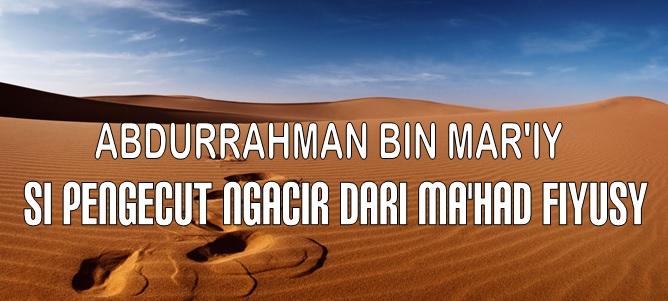 abdurrahman-bin-mari-si-pengecut